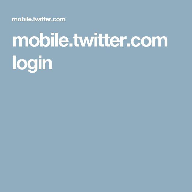 mobile.twitter.com login