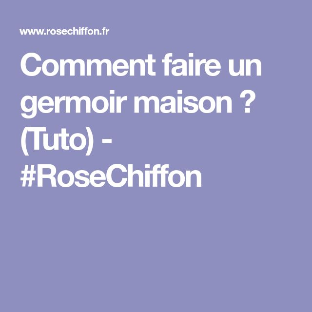 Comment faire un germoir maison ? (Tuto) - #RoseChiffon