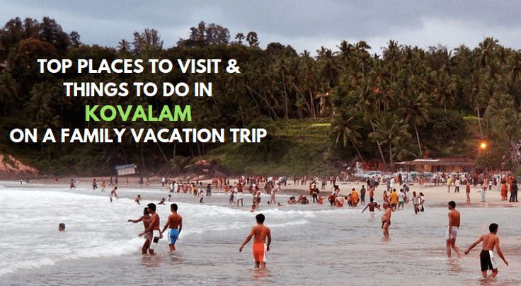 Visit #Kovalam, it offers some of the best destinations and things to do for any type family vacation. #Traveling