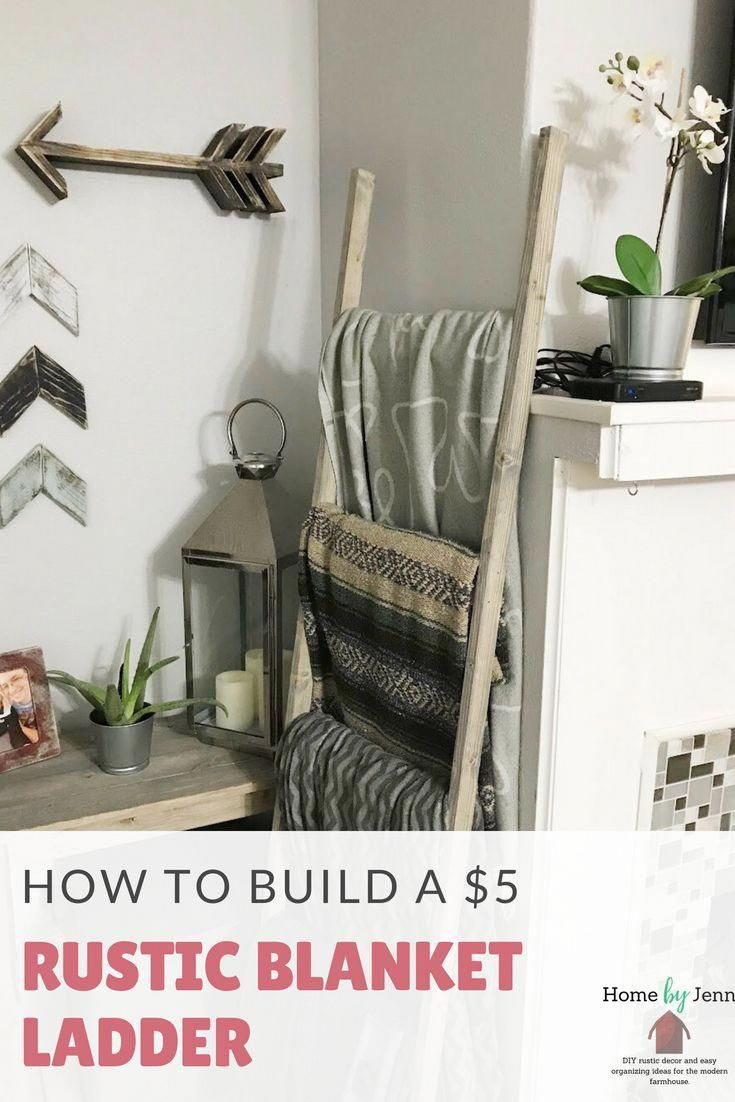 Build Your Own Rustic Blanket Ladder With Just A Few Supplies And A Little Bit Of Time This Is A Perfect Beginner Woodworking Projec