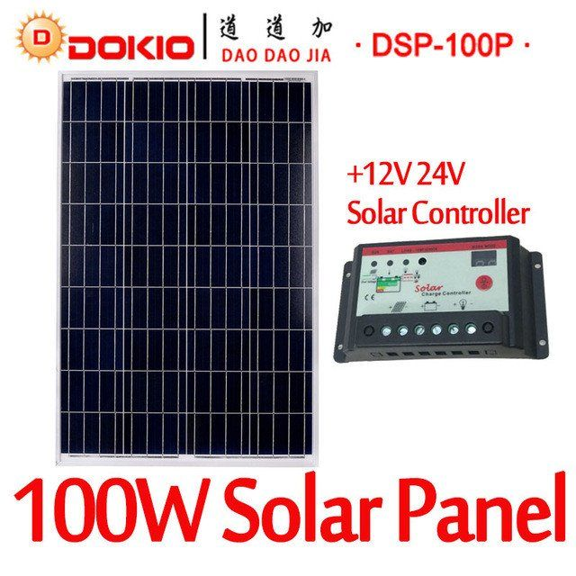 DOKIO Brand 100W 18 Volt Solar Panel China + 10A 12/24 Volt Controller 100 Watt Solar Panels Cell/Module/System Charger/Battery