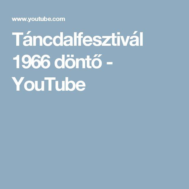 Táncdalfesztivál  1966  döntő - YouTube