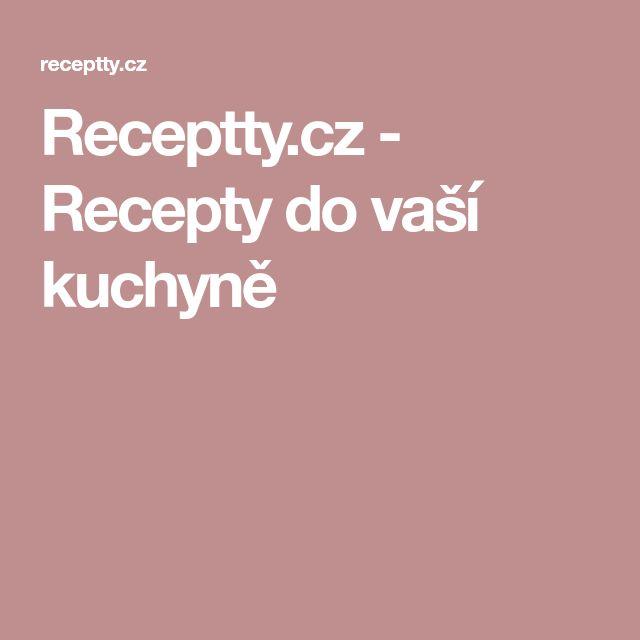Receptty.cz - Recepty do vaší kuchyně