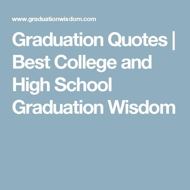Inspirational Quotes Motivation: 10 Best Graduation Words Of Wisdom Images On Pinterest
