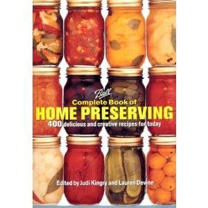 Bernardin Complete Book of Home Preserving Golda's Kitchen