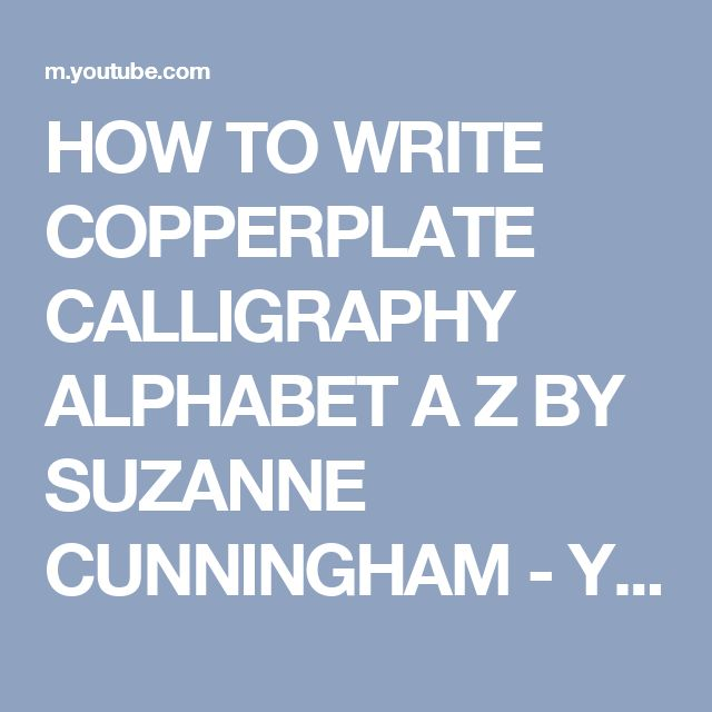 Best 25 copperplate calligraphy ideas on pinterest How to write calligraphy letters az