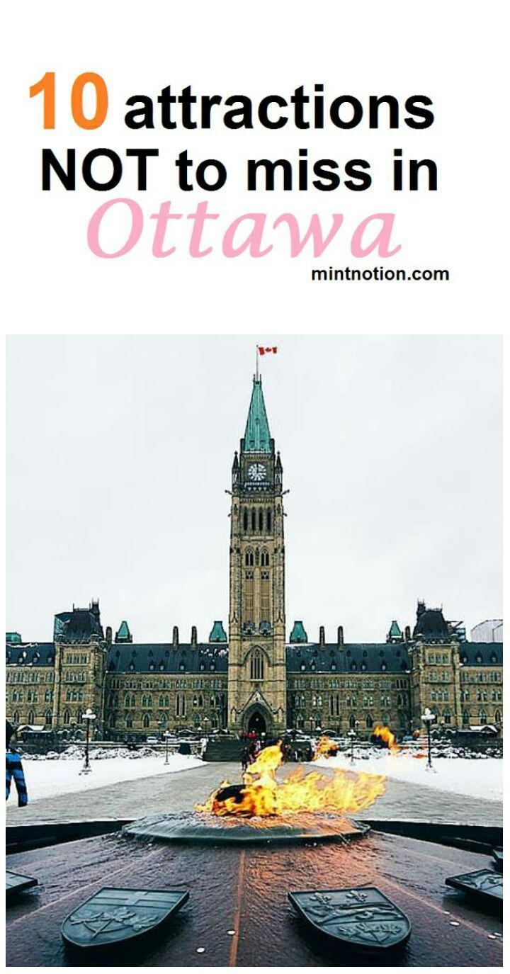 Top 10 attractions not to miss in Ottawa #Canada #travel #tourism
