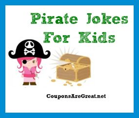 Pirate Jokes for Kids - Perfect for National Talk Like a Pirate Day (September 19, 2012)