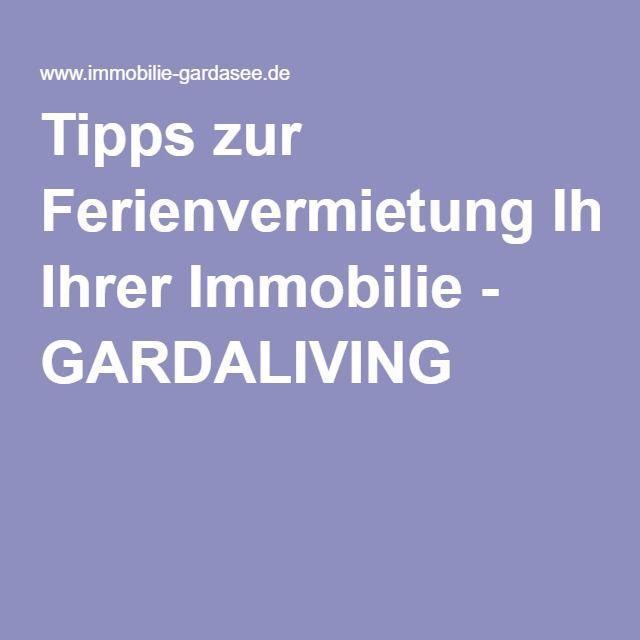 Tipps zur Ferienvermietung Ihrer Immobilie - GARDALIVING