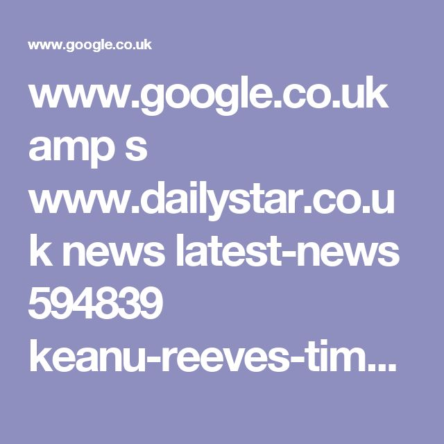 www.google.co.uk amp s www.dailystar.co.uk news latest-news 594839 keanu-reeves-time-traveller-john-wick-the-matrix-immortal amp