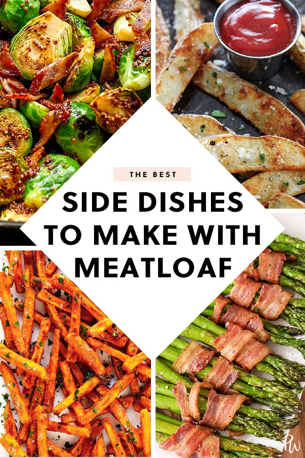 16 Side Dishes To Make With Meatloaf Dinner Side Dishes