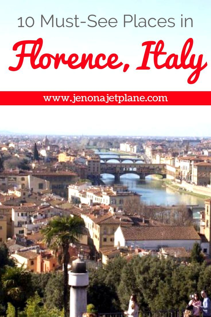 10 must see places in florence italy all the best things for Best places to see in italy