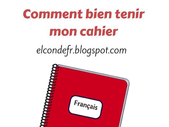 El Conde. fr: Comment bien tenir le cahier de français