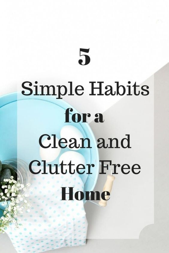 The Ultimate Pinterest Party, Week 150   5 Simple Habits for a Clean and Clutter Free Home