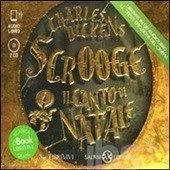 Scrooge. Il canto di Natale. Audiolibro. 2 CD Audio formato MP3 - Dickens Charles - Libro - Salani - - IBS