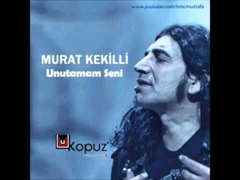 :) Murat Kekilli - Unutamam Seni (2013)