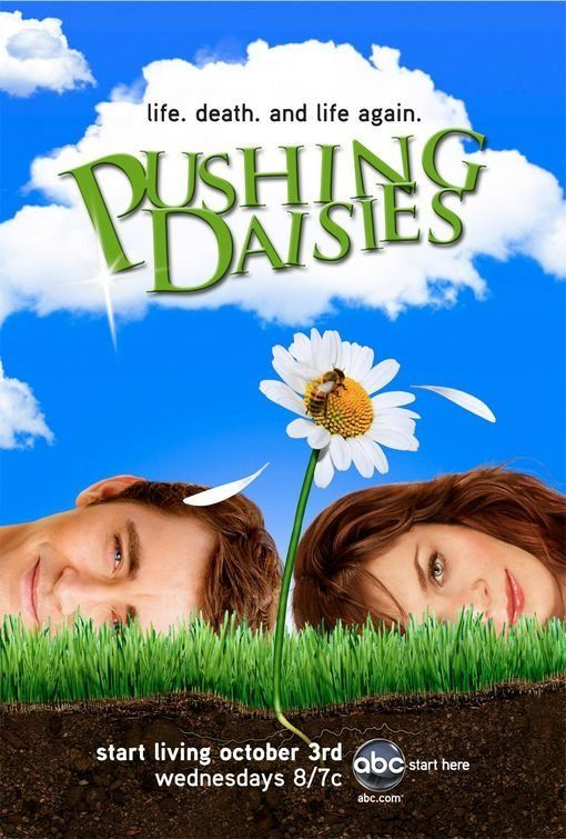 Pushing Daisies=           Pushing Daisies(2007 TV Series)           A pie-maker, with the power to bring dead people back to life, solves murder mysteries with his alive-again childhood sweetheart, a cynical private investigator, and a lovesick waitress. Stars: Lee Pace, Anna Friel, Chi McBride, Jim Dale
