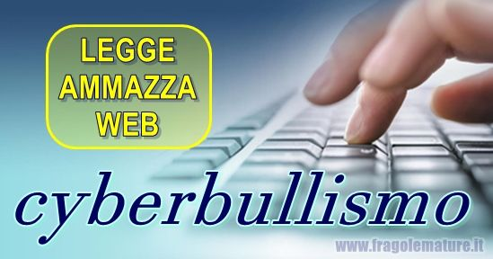 FragoleMature.it: Internet: legge norma ammazza web