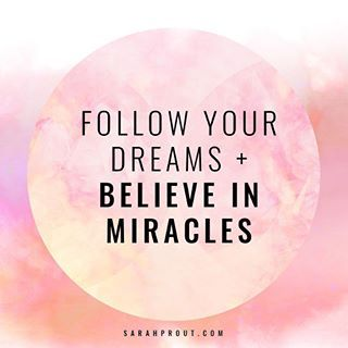 Yes! Follow your dreams and believe in miracles. xo #manifesting #loa ✨