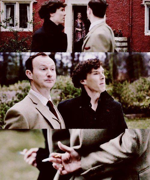 - Are you two smoking? Mycroft : No Sherlock: It's Mycroft