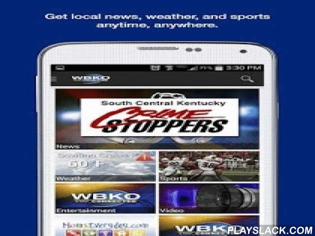 WBKO News  Android App - playslack.com ,  It's the Bowling Green-area news experience you've waited for! Catch news, sports, and weather anywhere with the WBKO app for Android. Share content by email, text, Twitter or Facebook. Whether it's severe weather or sports scores, the WBKO app for Android keeps you in-the-know while you're on-the-go!This app is ad supported.