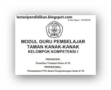 Modul Guru Pembelajar Taman Kanak Kanak Bagi guru TK/PAUD/RA
