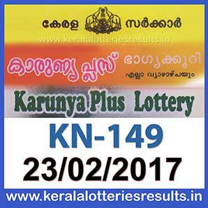 Kerala Lottery Result : 23-02-2017 KARUNYA-PLUS Lottery Result KN-149 ~ LIVE: Kerala Lottery 22/02/2017 : AKSHAYA_AK-281 Lottery Result today kerala lottery results