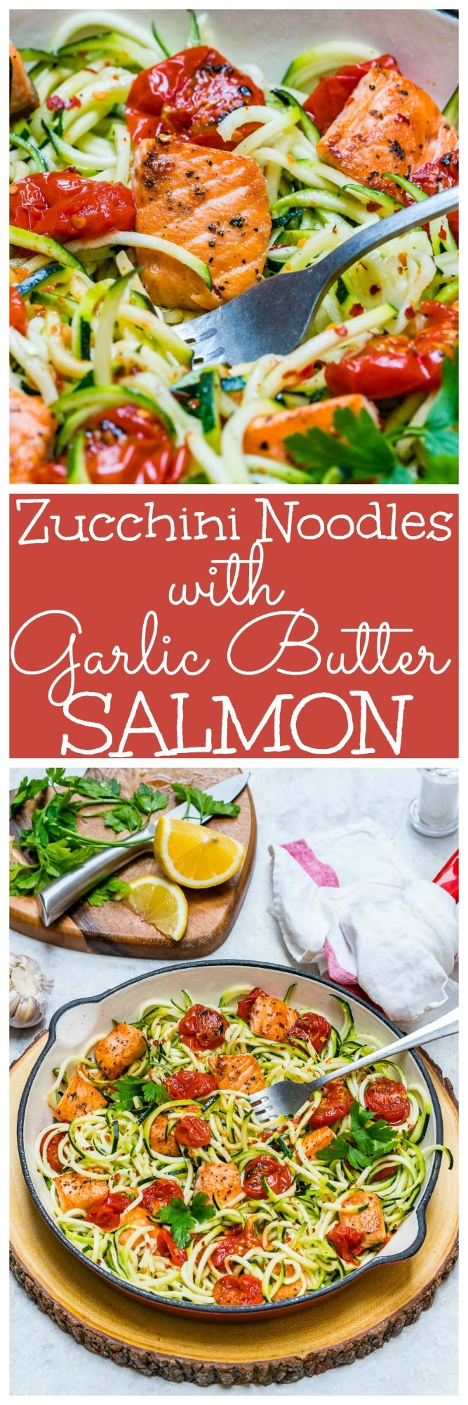 Eat Clean: Garlic Butter Salmon + Zoodles to Lose Weight & Energize! - Clean Food Crush