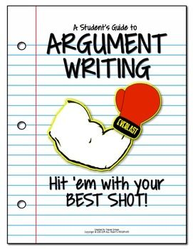 Newly updated Common Core Argument Writing Pack! 30+ pages added, including a detailed student guide with examples.