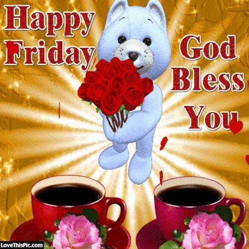 Happy Friday My Friend Friday Happy Friday Tgif Good Morning Friday
