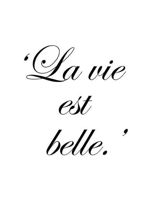 La Vie Est Belle**