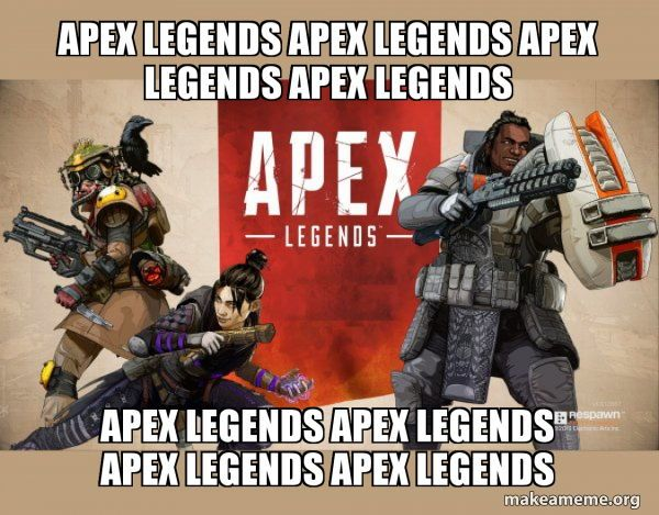 Apex Legends Funny Memes Follow Or Facebook Group Gamers Gaming Funny Gamermemes Onlinegame Games Gamermeme Apex Apexleg Funny Memes Gamer Meme R Memes