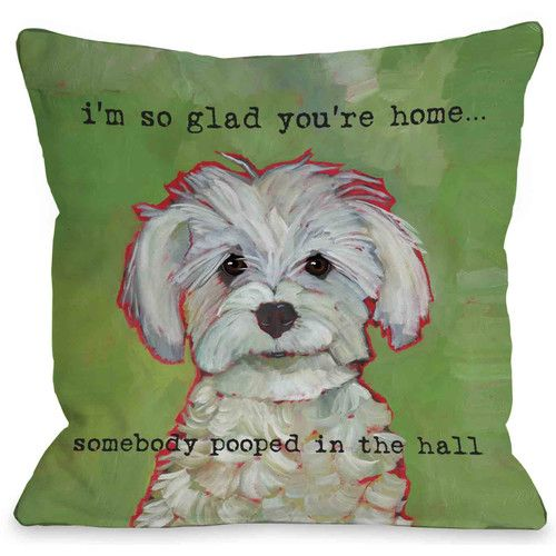 Found it at Wayfair - Doggy Decor Somebody Pooped Throw Pillow