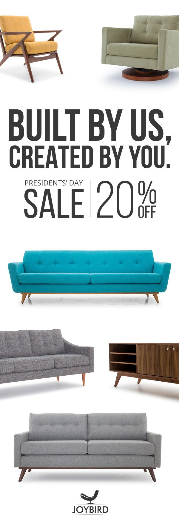 Why be generic when you can stand out with Mid Century Modern furniture from Joybird? Take 20% off sofas, wood items, and decor right now during our Presidents' Day Sale! All Joybird furniture comes with FREE in-home delivery & lifetime warranty!