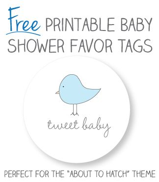 """free printable baby shower favor tags - perfect for the """"about to hatch"""" shower theme! you can also print a free matching 8x10"""" print that you can frame and place on the dessert or gift table at the baby shower. #babyshower"""