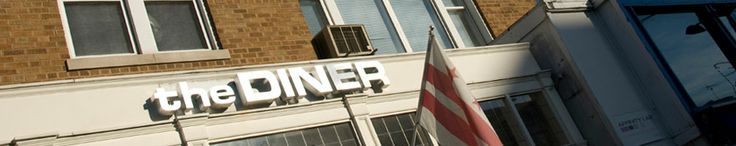 The Diner. It's open 24 hours a day for all of those late night/early morning hunger pangs.