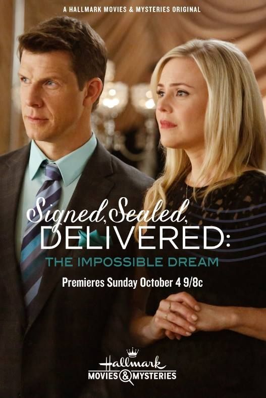 """Its a Wonderful Movie - Your Guide to Family Movies on TV: """"Signed, Sealed, Delivered: The Impossible Dream"""" on Hallmark Movies & Mysteries"""