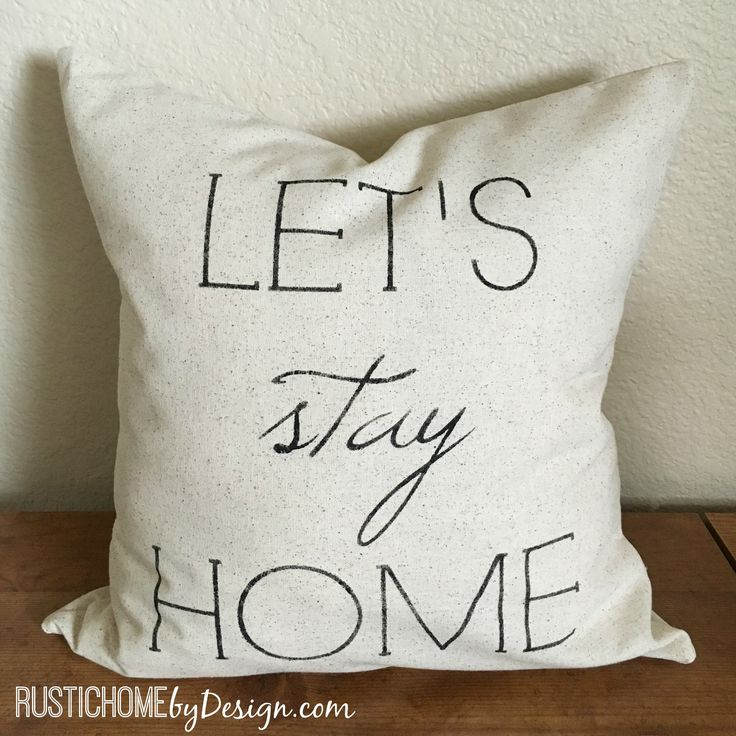 Let's Stay Home | Rustic Pillow Cover | Farmhouse Pillow | Multi Sizes Available
