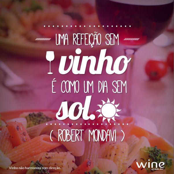Vinho e comida são uma combinação e tanto! #wine #vinho #harmonizacao #frases #phrases