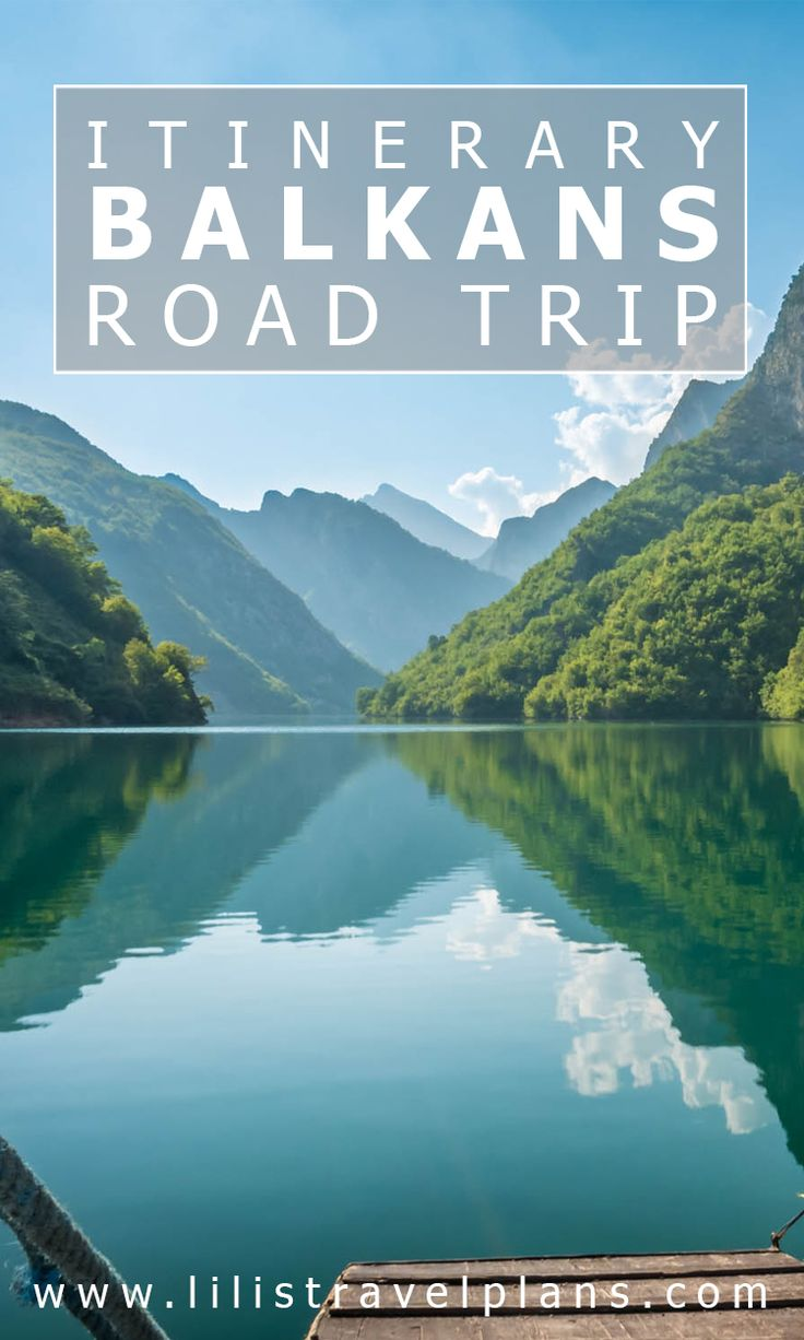 Balkans road trip itinerary - Bosnia and Herzegovina, Montenegro and Albania