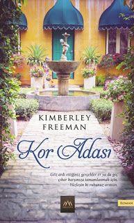 Kitap AşkıM: Kor Adası-Kimberley Freeman