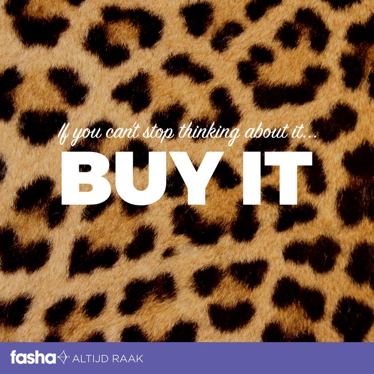 If you can't stop thinking about it...BUY IT! Shop nu online op www.fasha.nl