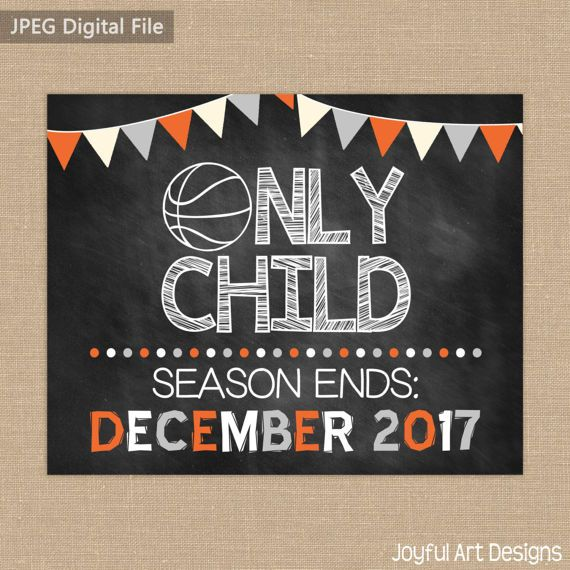 Basketball Pregnancy Announcement. Only Child Expiring. Season Ends. Sports Pregnancy Announcement. Expecting a child. $8.00