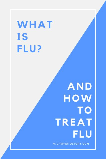 Michi Photostory: What is Flu and How to Treat Flu?
