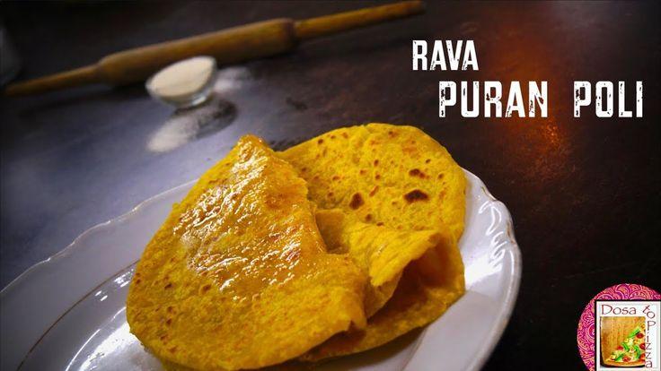 Rava Puran Poli   Sooji Appam   Pooran poli