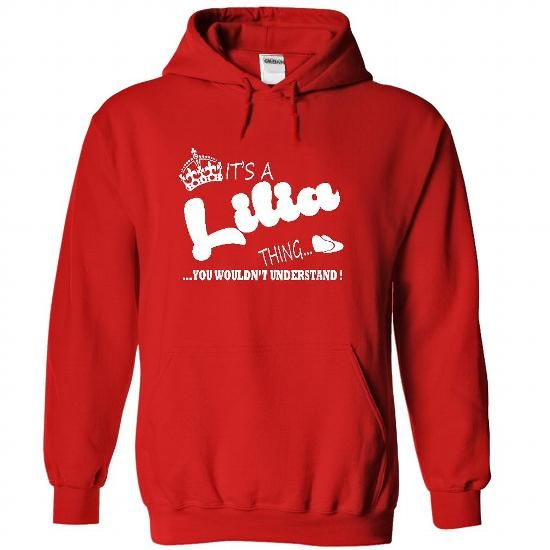 Its a Lilia Thing, You Wouldnt Understand !! Name, Hood - #unique gift #funny gift. LOWEST PRICE => https://www.sunfrog.com/Names/It-Red-22295787-Hoodie.html?60505