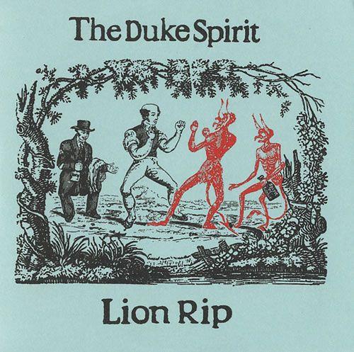 the duke spirit - lion rip