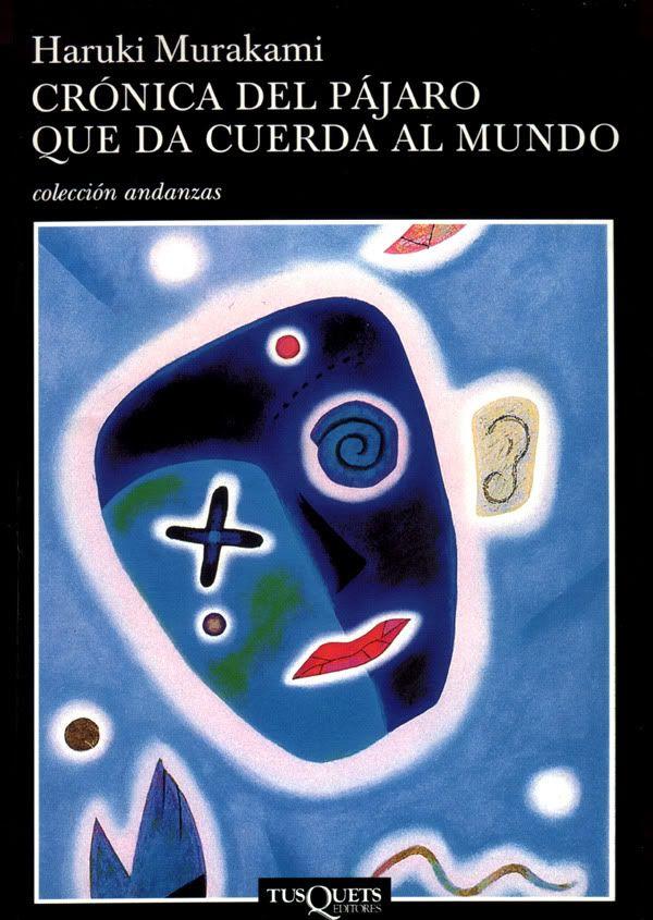 Cronica Del Pajaro Que Da Cuerda Al Mundo  Haruki Murakami