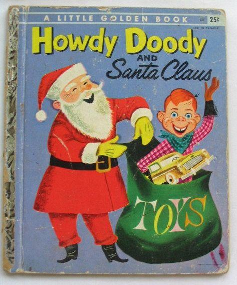 Golden Book Howdy Doody And Santa Claus 1955 Edward Kean Art Seiden Wonderful