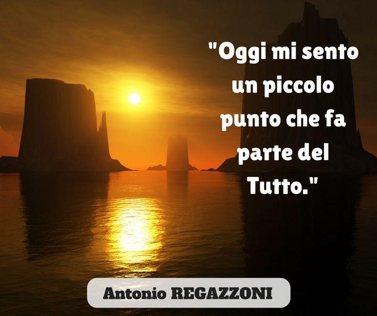 """Dal romanzo BAMBOLE DI PEZZA Oggi mi sento parte di questo mondo così uguale e così diverso, mi sento perso nell'universo intero. Mi sento un piccolo punto dentro questa immensità che mi sovrasta ma non mi dimentica. Mi sento un minuscolo punto che fa parte del Tutto, come ogni goccia d'acqua fa parte del mare intero"""" (Antonio REGAZZONI) Cosa ti dice?... #romanzi"""